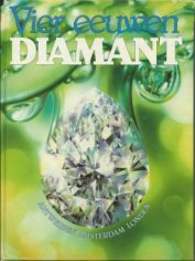4 eeuwen diamant ISBN 90 6825 030 2 (Mobile)