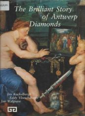 the brilliant story of antwerp diamonds ISBN 90 341 0558 X (Mobile)
